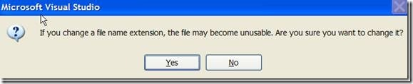 Change file extension. Click Yes