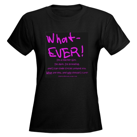 What-EVER! T-Shirt